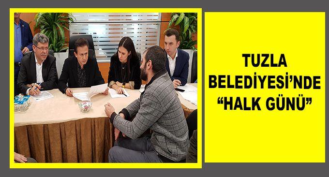 """TUZLA BELEDİYESİ'NDE """"HALK GÜNÜ"""""""