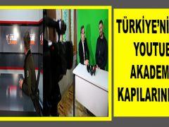 TÜRKİYE'NİN İLK YOUTUBE AKADEMİSİ KAPILARINI AÇTI