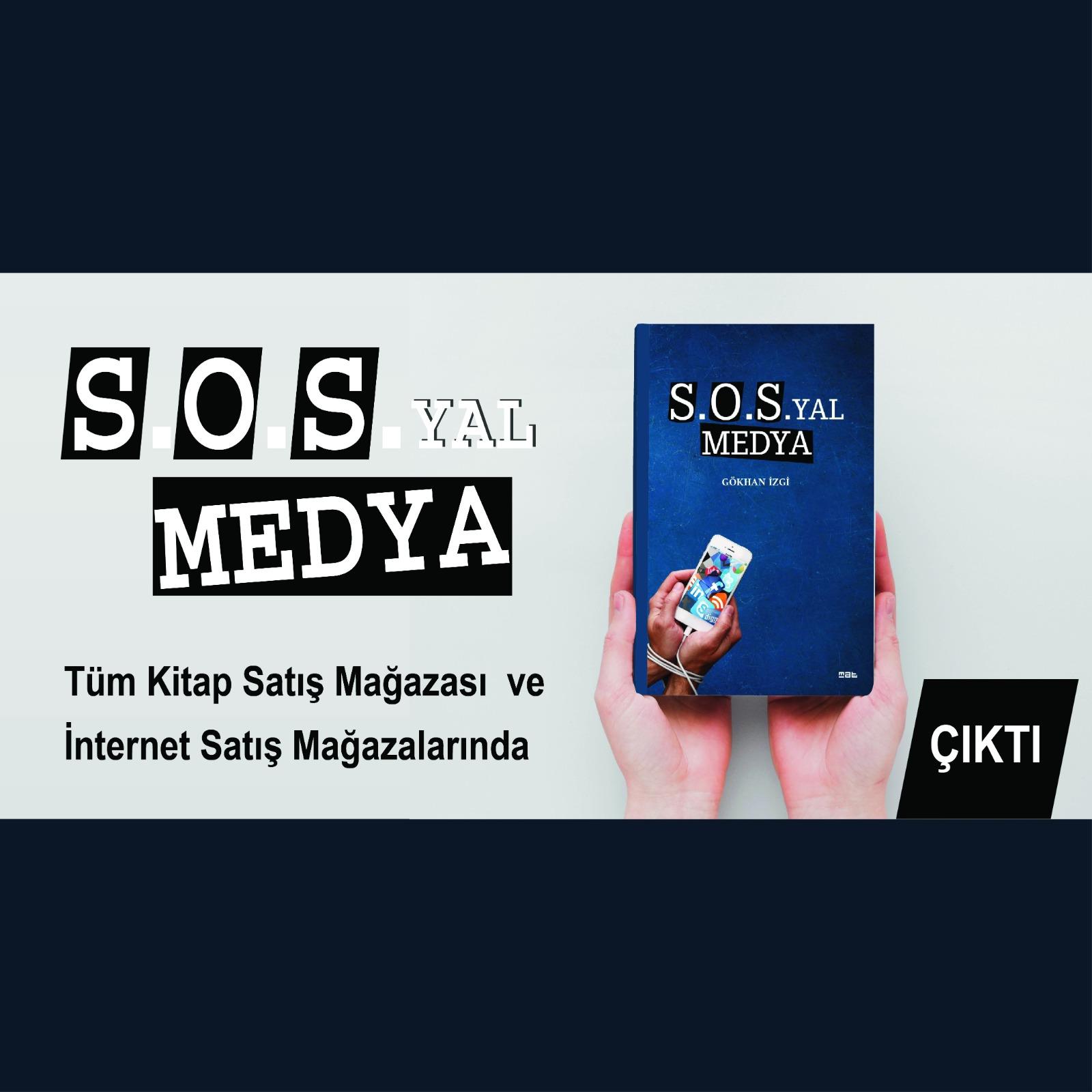 S.O.S YAL MEDYA KİTABI SOSYAL MEDYA'YI YENİDEN TANIMLIYOR